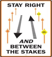 stay right between the stakes